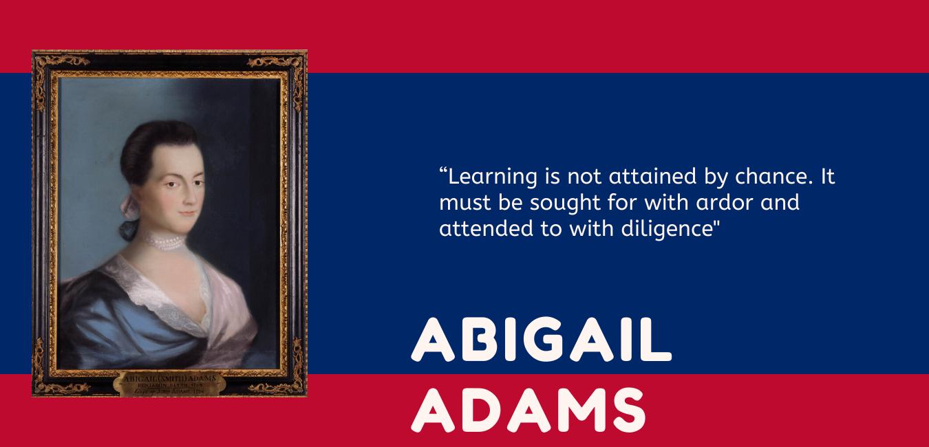 Abigail Adams traditional primary education